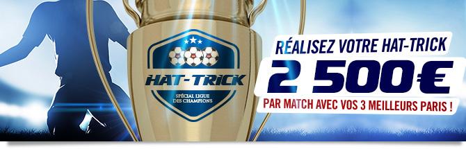 Réalisez votre Hat-trick. 2500 euros par match avec vos 3 meilleurs paris !