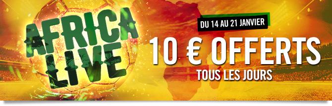 Africa Live. Du 14 au 21 janvier. 10 euros offerts tous les jours.