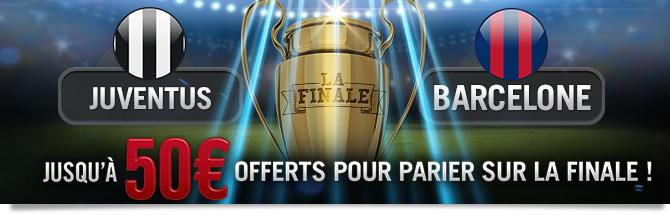 La finale : Jusqu'à 50€ offerts pour parier sur Juve - Barça !