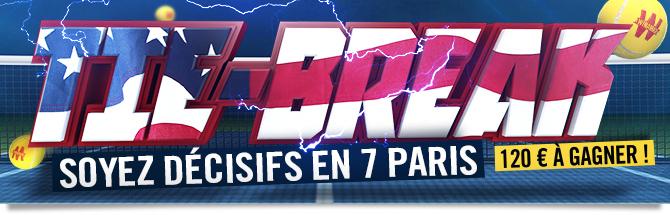 Tie Break : Soyez décisifs en 7 paris. 120 euros à gagner !