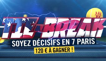 Tie Break : soyez décisifs en 7 paris. 120 euros à gagner