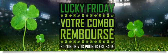 Lucky Friday : votre combo remboursé si l'un de vos pronos est faux