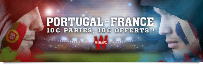 Portugal - France : 10 euros pariés, 10 euros offerts !