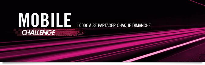 challenge mobile : 1000 euros à se partager chaque semaine
