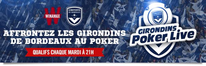 Affrontez les girondins de Bordeaux au poker. Qualifs chaque mardi à 21h.