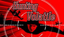 Hunting Volatile