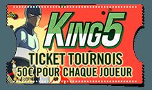 Ticket tournois 50 euros pour chaque joueur