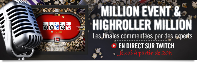 Finale du Million Event en direct par les pros