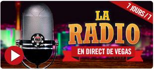 La radio en direct de Vegas : 7 jours sur 7