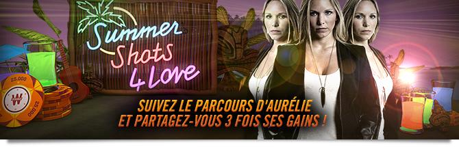 Summer shots for love. Suivez le parcours d'Aurélie et partagez-vous 3 fois ses gains !