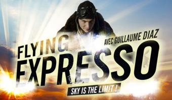 Flying Expresso avec Guillaume Diaz