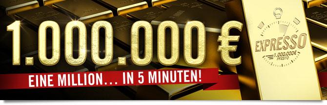Expresso : 1.000.000 euros. Eine million... in 5 minuten!