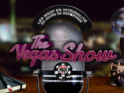 Vegas Show - WSOP 2016