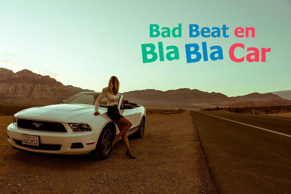 Bad Beat en Blabla Car
