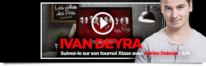 Ivan Deyra sur l'Xtase