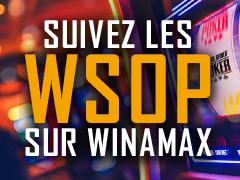 Coverage WSOP Winamax