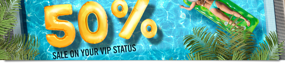 your vip status on sale 50% off