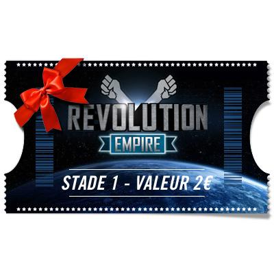 Ticket Révolution - Stade 1 à offrir