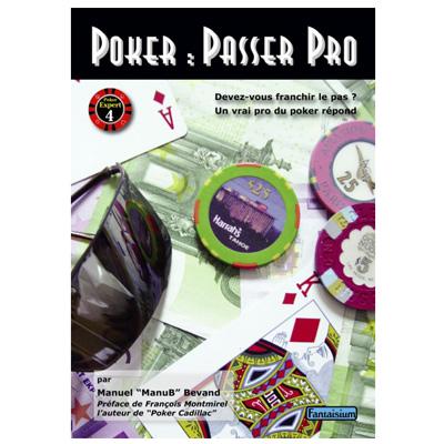 Poker : Passer Pro