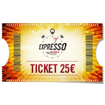 Ticket 25 € Expresso
