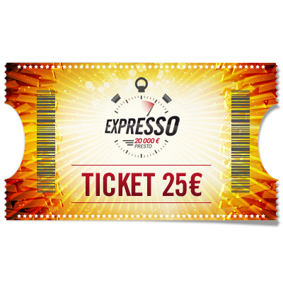 Ticket 25 € Expresso