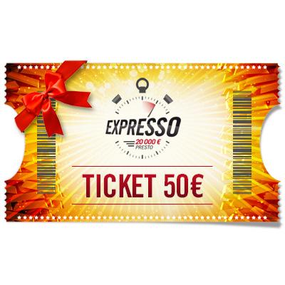 Ticket 50 € Expresso à offrir !