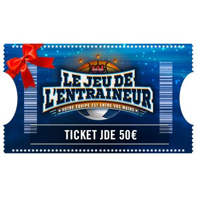 Ticket Jeu De l'Entraineur 50 € à offrir