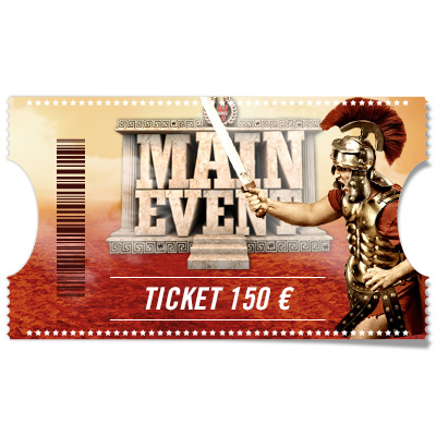 Ticket 150 euros Main event