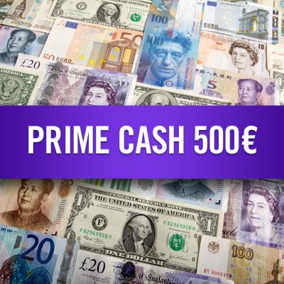 Prime Cash 500 €
