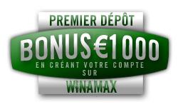 Bonus de premier dépôt Winamax : 1000 € Bonus_1000E