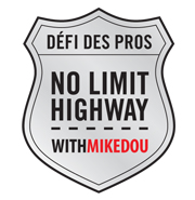 No limit Highway avec Mikedou